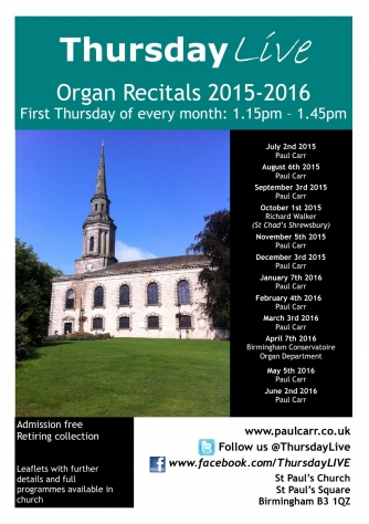 Thursday LIVE Monthly Organ Recitals at St Paul's Birmingham