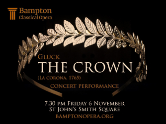 Bampton Classical Opera, The Crown