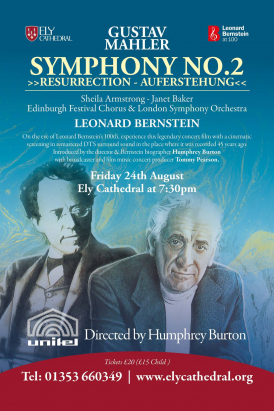 Mahler 2 at Ely Cathedral, Cambridgeshire celebrates Bernstein's 100th!