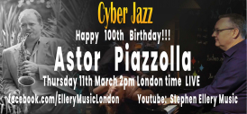 Astor Piazzolla was born on March 11th 1921. This is his 100th birthday celebration brought to you by CyberJazz in our own style!