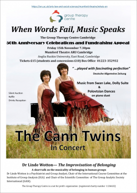 Group Therapy Centre Cambridge 50th Anniversay Celebration and Fundraising Event - The Cann Twins in Concert and a talk By Linde Wooton, Senior Group Analyst on the Musicality of Belonging in Human Groups