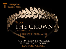 Bampton Classical Opera, The Crown