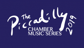 The Piccadilly Chamber Music Series 2019