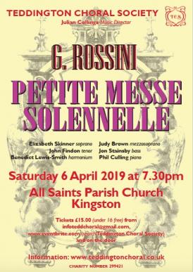 Teddington Choral Society Spring Concert, Rossini Petite Messe Solennelle