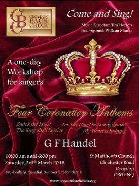 Croydon Bach Choir Come and Sing Handel's Four Coronation Anthems